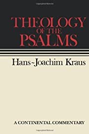 Theology of the Psalms by Hans-Joachim Kraus