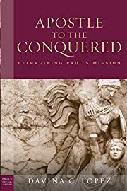 The Apostle to the Conquered: Reimagining…