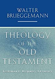 Theology of the Old Testament: Testimony,…