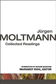 Jurgen Moltmann: Collected Readings av…