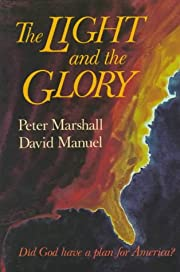 The Light and the Glory af Peter Marshall
