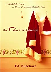 Red Suit Diaries, The: A Real-Life Santa on…
