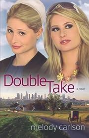 Double Take: A Novel af Melody Carlson