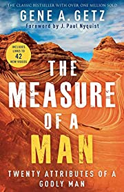 The Measure of a Man: Twenty Attributes of a…