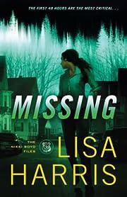Missing (The Nikki Boyd Files) av Lisa…
