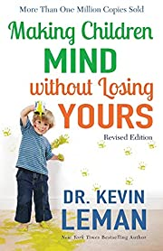 Making Children Mind without Losing Yours…