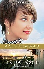 Glitter of Gold (Georgia Coast Romance) por…