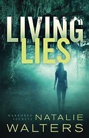 Living Lies (Harbored Secrets) por Natalie…