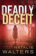 Deadly Deceit (Harbored Secrets Book #2) by…