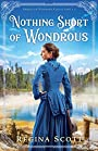 Nothing Short of Wondrous (American Wonders Collection) - Scott