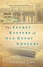 Secret Keepers of Old Depot Grocery door Cox