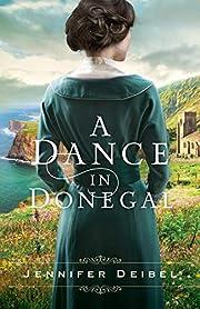 A Dance in Donegal door Jennifer Deibel