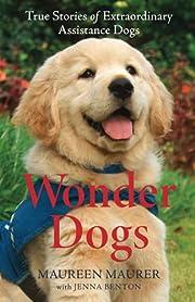 Wonder Dogs: True Stories of Extraordinary…