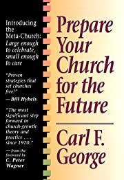 Prepare Your Church for the Future af Carl F…