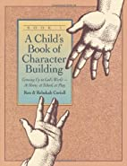 Child's Book of Character Building:…