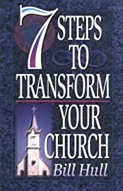 7 Steps to Transform Your Church –…