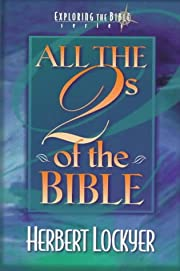 All the 2s of the Bible (Exploring the Bible…