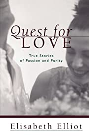 Quest for Love: True Stories of Passion and…