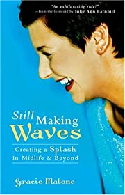 Still Making Waves: Creating a Splash in…