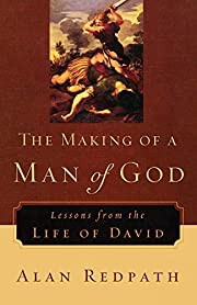 The Making of a Man of God: Lessons from the…