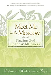 Meet me in the meadow : finding God in the…