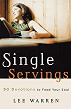 Single Servings: 90 Devotions to Feed Your…