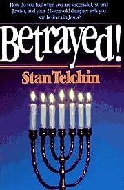 Betrayed af Stan Telchin