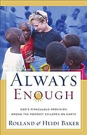 Always Enough: God's Miraculous Provision…