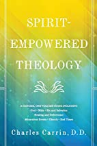 Spirit-Empowered Theology: A Concise,…