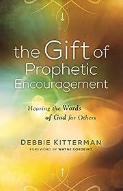 Gift of Prophetic Encouragement por Debbie…