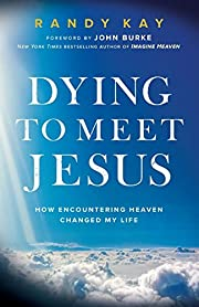 Dying to Meet Jesus af Kay
