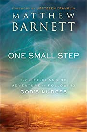 One Small Step: The Life-Changing Adventure…