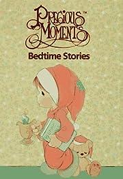 Precious Moments Bedtime Stories por Jon…