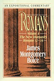 Romans: The New Humanity Romans 12-16…
