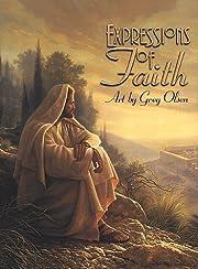 Expressions of Faith – tekijä: Greg Olsen