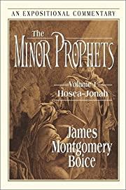 The Minor Prophets: Hosea-Jonah…