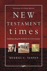 New Testament Times: Understanding the World…