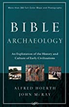 Bible Archaeology: An Exploration of the…