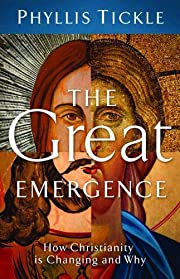 The Great Emergence: How Christianity Is…