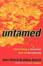 Untamed: Reactivating a Missional Form of…