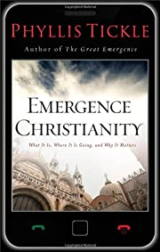Emergence Christianity: What It Is, Where It…