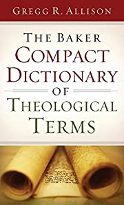 Baker Compact Dictionary of Theological…
