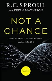 Not a Chance: God, Science, And The Revolt…