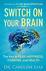 Switch On Your Brain: The Key to Peak…