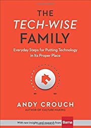 The Tech-Wise Family: Everyday Steps for…