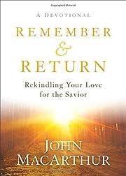 Remember and Return: Rekindling Your Love…