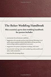 The Baker wedding handbook af Paul E. Engle