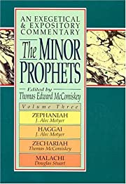 The Minor Prophets: An Exegetical and…