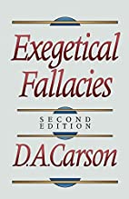 Exegetical Fallacies by D. A. Carson