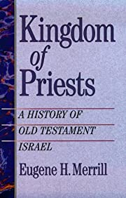 Kingdom of Priests: A History of the Old…